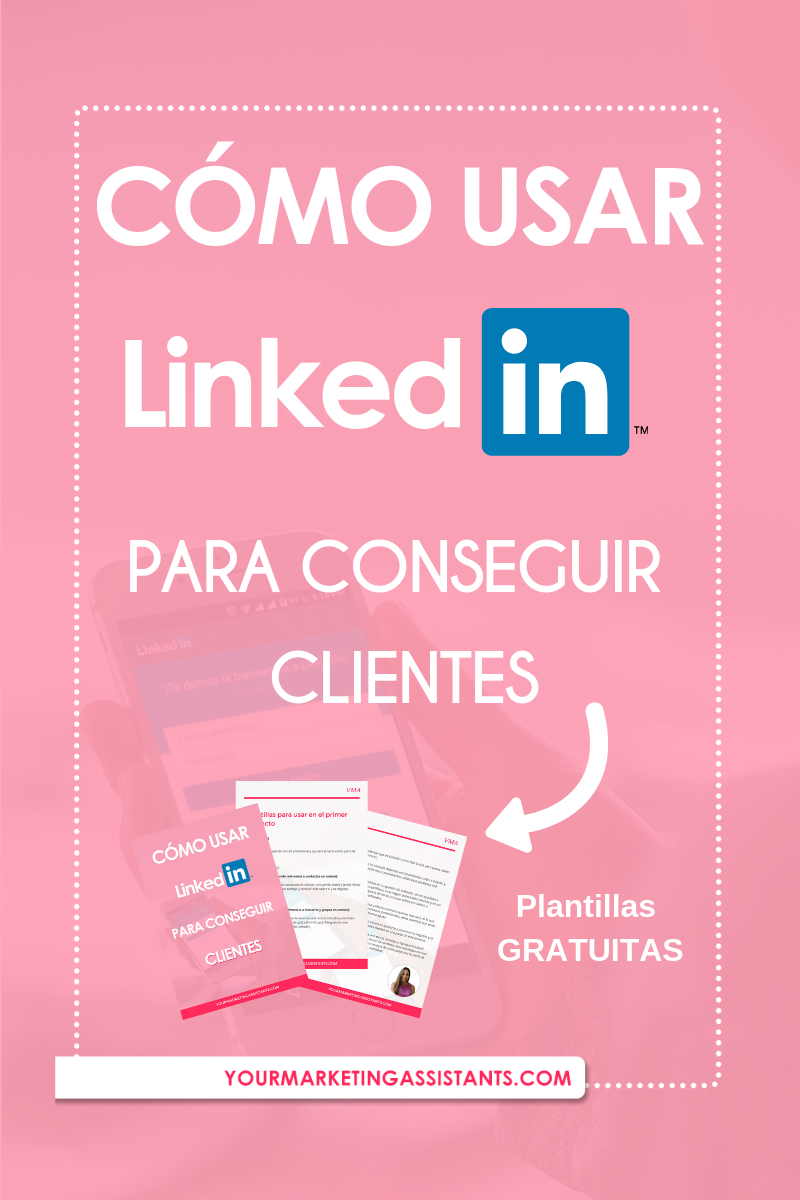 Cómo conseguir clientes con LinkedIn | Redes Sociales - Virtual Marketing Assistants