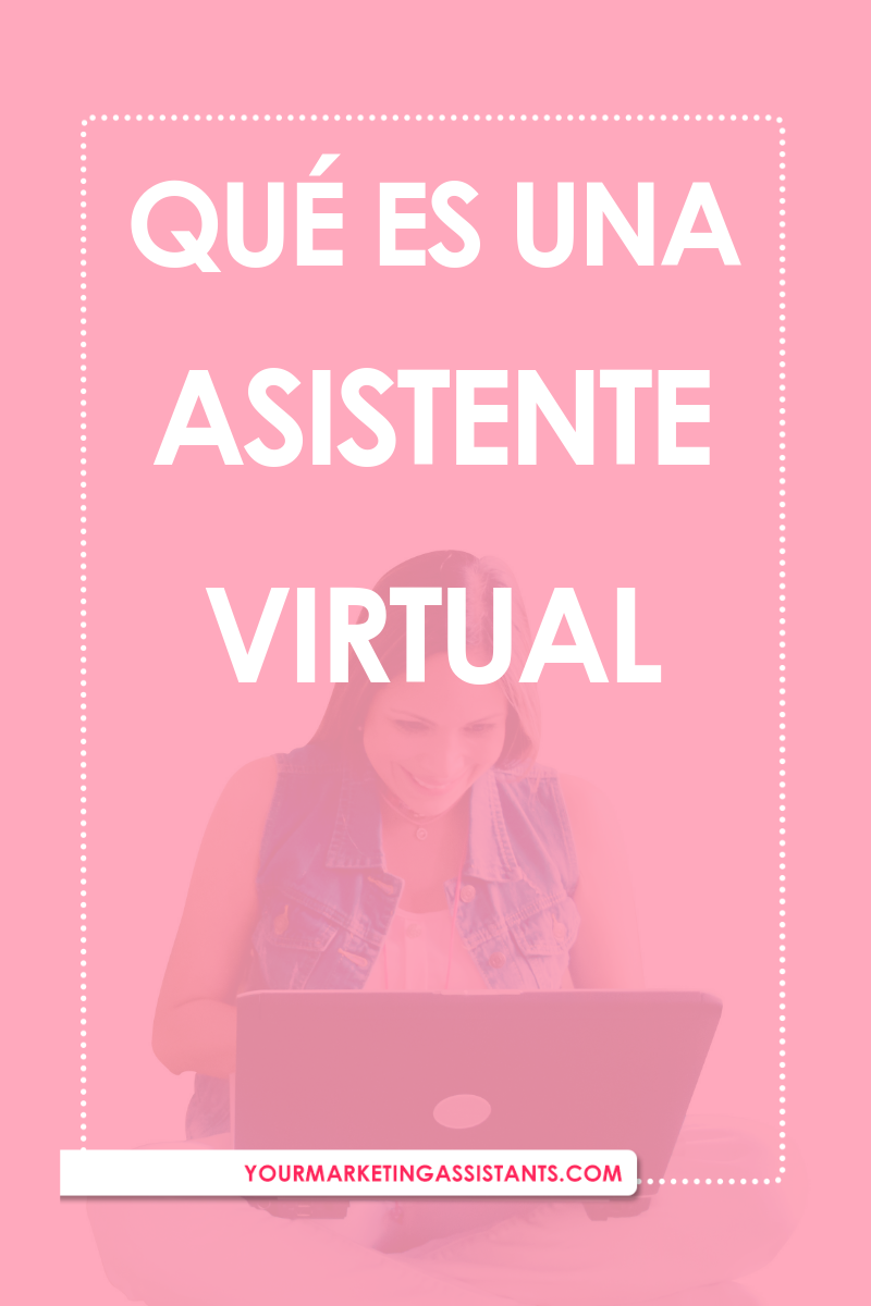 Que es un Asistente Virtual y que servicios ofrece - Virtual Marketing Assistants