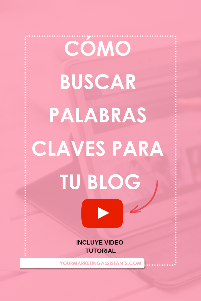 Cómo buscar palabras claves para generar ideas de contenido para tu blog - Marlin Duran | Virtual Marketing Assistants