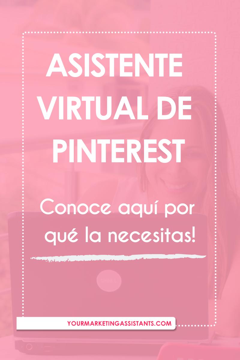 Por qué necesitas a una Asistente Virtual de Pinterest