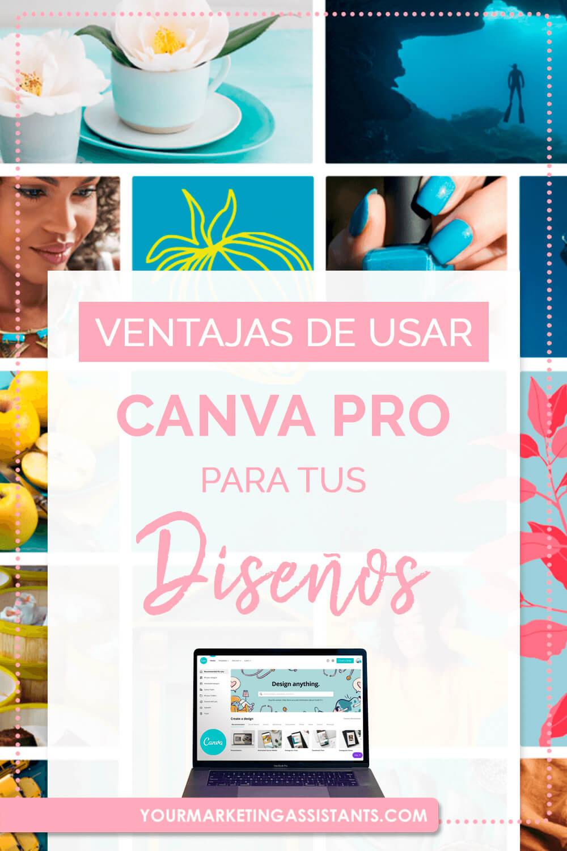 Por qué es mejor usar Canva PRO para elaborar diseños profesionales