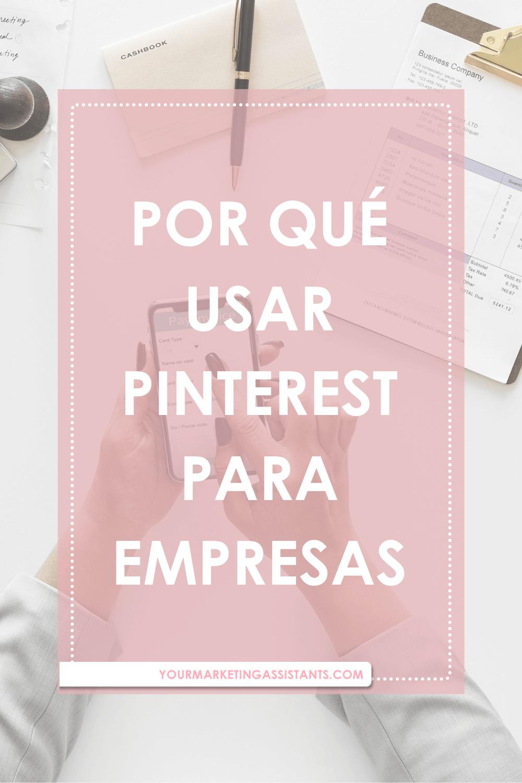 Por qué usar Pinterest para empresas
